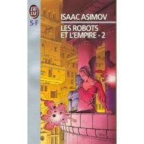 Les Robots Et L'Empire Tome 2