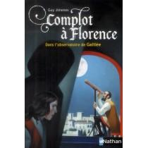 Complot à Florence - Dans l'observatoire de Galilée