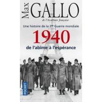 Une histoire de la 2e guerre mondiale T.1 - 1940, De l'âbime à l'espérance