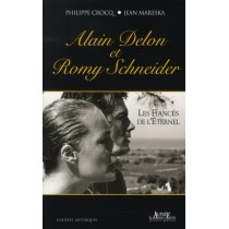 Alain Delon et Romy Schneider - Les fiancés de l'éternel