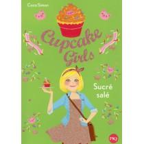Cupcake girls T.3 - Sucré salé