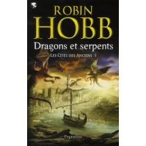 Les cités des Anciens T.1 - Dragons et serpents