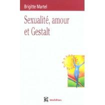 Sexualite, Amour Et Gestalt