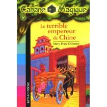 La cabane magique T.9 - Le terrible empereur de Chine