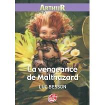 Arthur T.3 - La vengeance de Maltazard