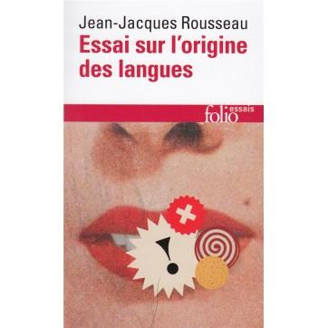 Essai Sur L'Origine Des Langues Ou Il Est Parle De La Melodie Et De L'Imitation