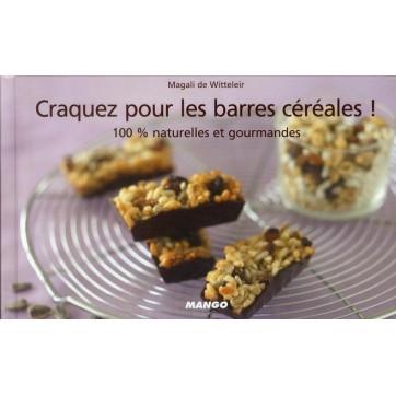 Les barres de céréales ! 100% naturelles et gourmandes