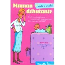 Maman Debutante Mode D'Emploi