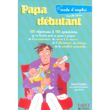 Papa Debutant Mode D'Emploi