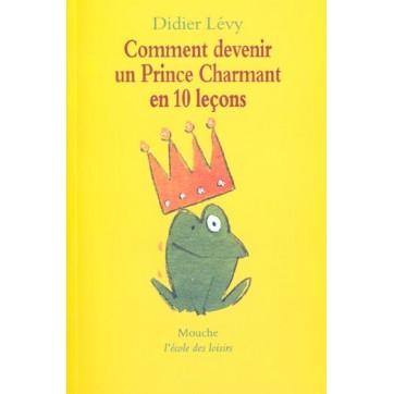 Comment Devenir Un Prince Charmant En 10 Lecons