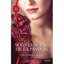 Sous le sceau de la passion