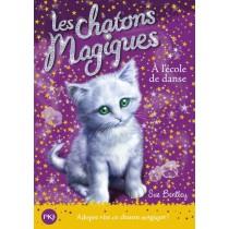 Les chatons magiques T.7 - A l'école de danse