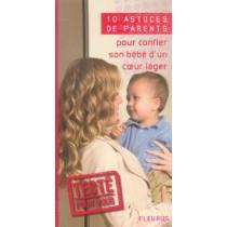 10 Astuces De Parents Pour Confier Son Bebe D'Un Coeur Leger