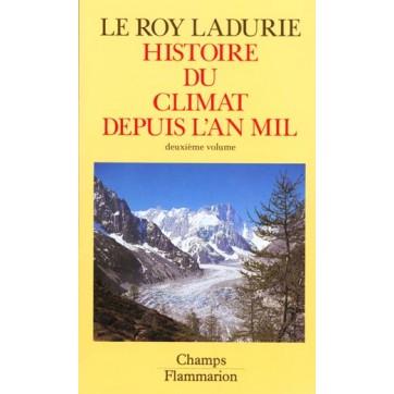Histoire Du Climat Depuis L'An Mil T.2