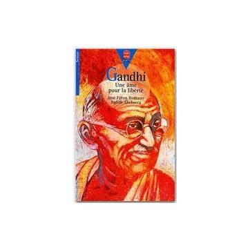 Gandhi - Une âme pour la liberté