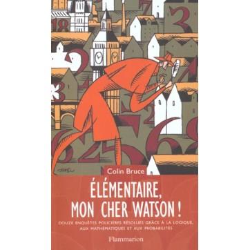 Elementaire Mon Cher Watson