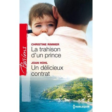 La trahison d'un prince - Un délicieux contrat