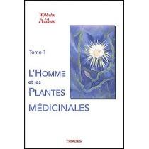 L'homme et les plantes médicinale t.1