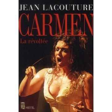 Carmen, la revoltée