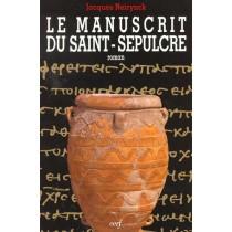 Manuscrit Du Saint Sepulcre (Le)