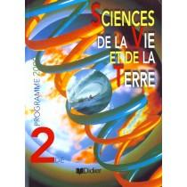 Sciences De La Vie Et De La Terre 2de (Ed. 2000) Livre De L'Eleve