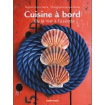 Cuisine à bord - De la mer à l'assiette