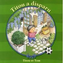 Titou et Tom - Titou a disparu