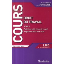 Droit du travail T.2 - Relations collectives de travail, réglementation collective (édition 2007)