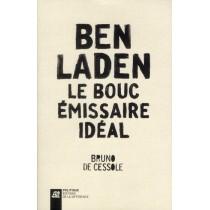Ben Laden - Le bouc-émissaire idéal
