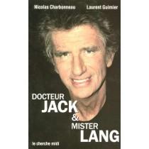 Docteur Jack Et Mister Lang