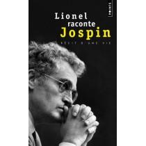 Lionel raconte Jospin