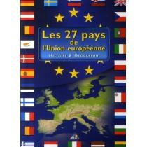 Les 27 pays de l'union européenne - Histoire et géographie