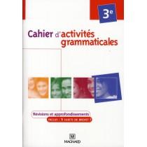 Cahier d'activités grammaticales - 3Eme