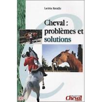 Cheval : problèmes et solutions