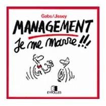 Management - Je me marre ! ! !