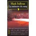 La Memoire Du Sang