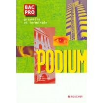Podium - 1E Et Terminale Bac Pro