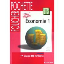 Foucher Pochette - Economie 1 - 1E Annee Bts Tertiaires - Livre De L'Eleve - Edition 2002-2003