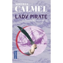 Lady Pirate - Tome 2 La Parade Des Ombres