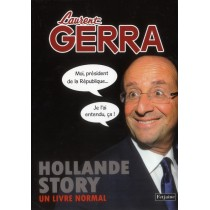 Hollande story - Un livre normal
