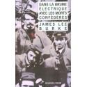 Dans la brume électrique avec les morts confédérés