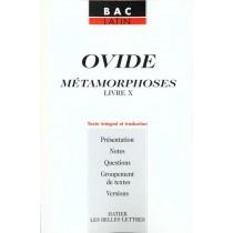 Les Metamorphoses - Livre X - Texte En Latin Et Traduction