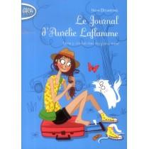 Le journal d'Aurélie Laflamme T.3 - Un été chez ma grand-mère