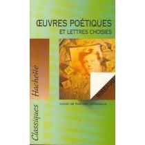 Oeuvres Poetiques Et Lettres Choisies
