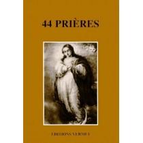 44 Prières