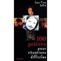 100 Prières pour situations difficiles (édition 2008)