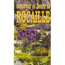 Concevoir - Fleurir Sa Rocaille