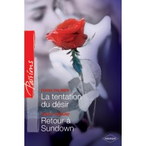La tentation du desir - Retour à sundown