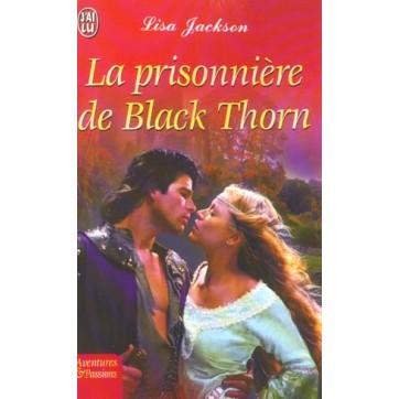 La Prisonniere De Black Thorn