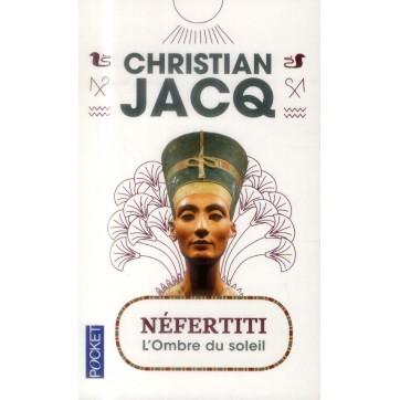 Néfertiti - L'ombre du soleil